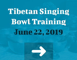 Tibetan Singing Bowl Training June 22, 2019