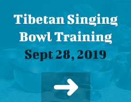 Tibetan Singing Bowl Training Sept 28, 2019